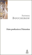 Faire profession d'historien (2e ed.)