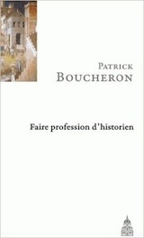 Faire profession d'historien