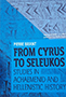From Cyrus to Seleukos (cover)